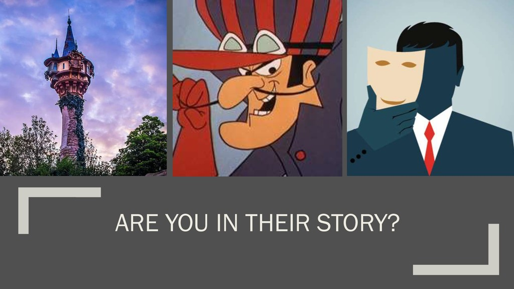 ARE YOU IN THEIR STORY?