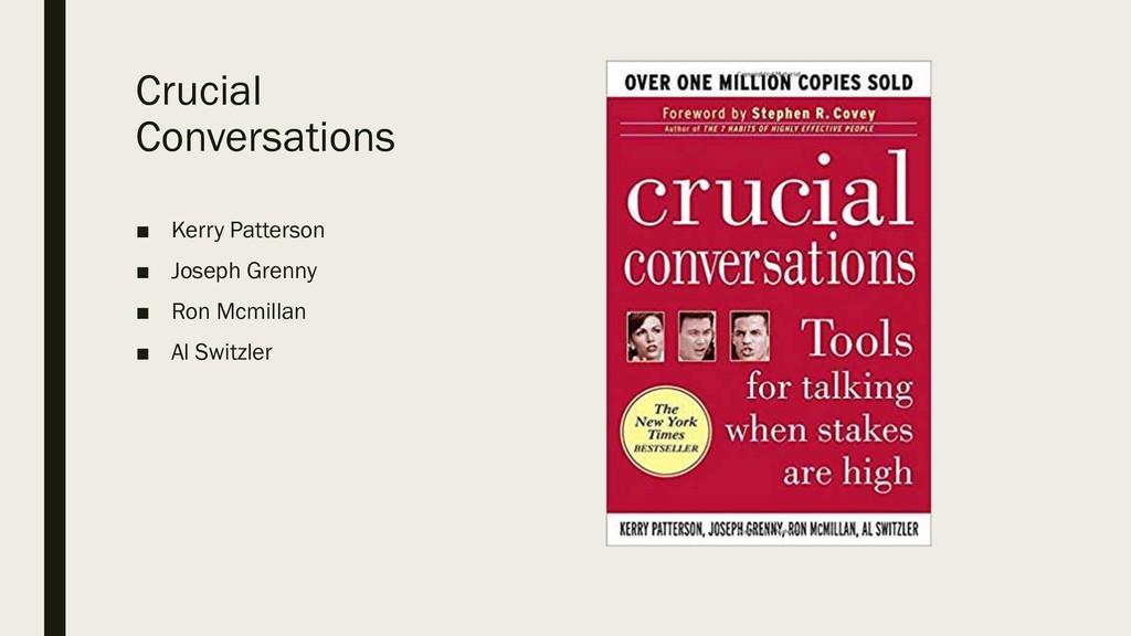 Crucial Conversations ■ Kerry Patterson ■ Josep...
