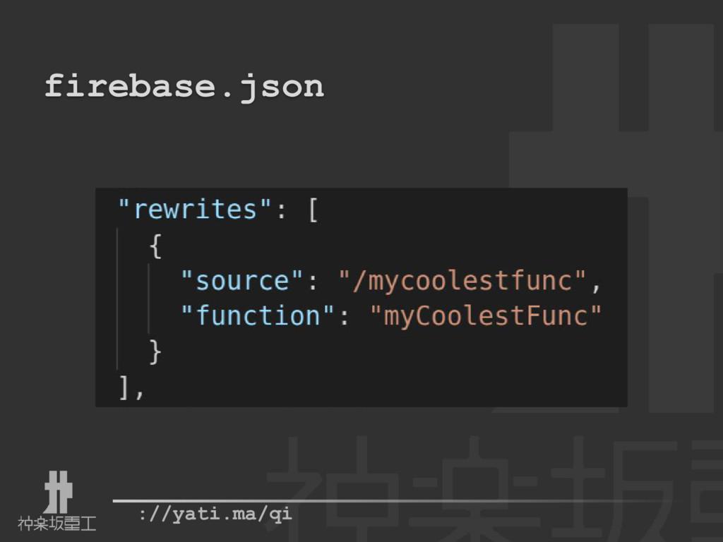 ://yati.ma/qi firebase.json