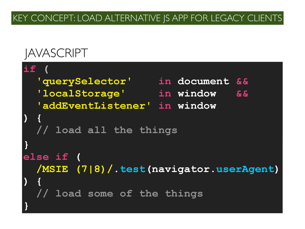 KEY CONCEPT: LOAD ALTERNATIVE JS APP FOR LEGACY...
