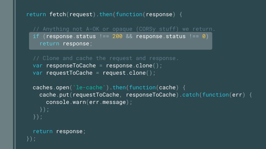 return fetch(request).then(function(response) {...