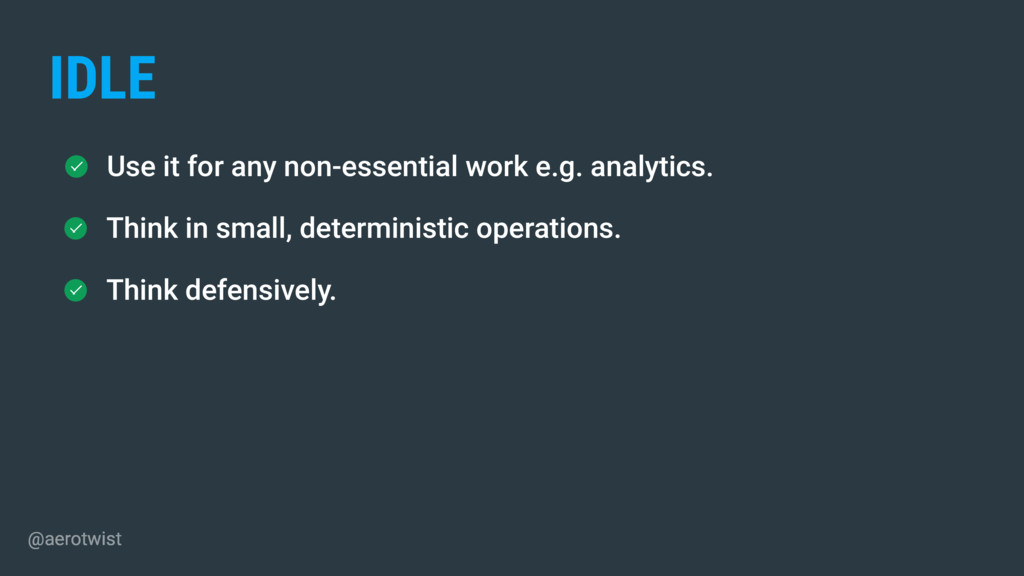 Use it for any non-essential work e.g. analytic...