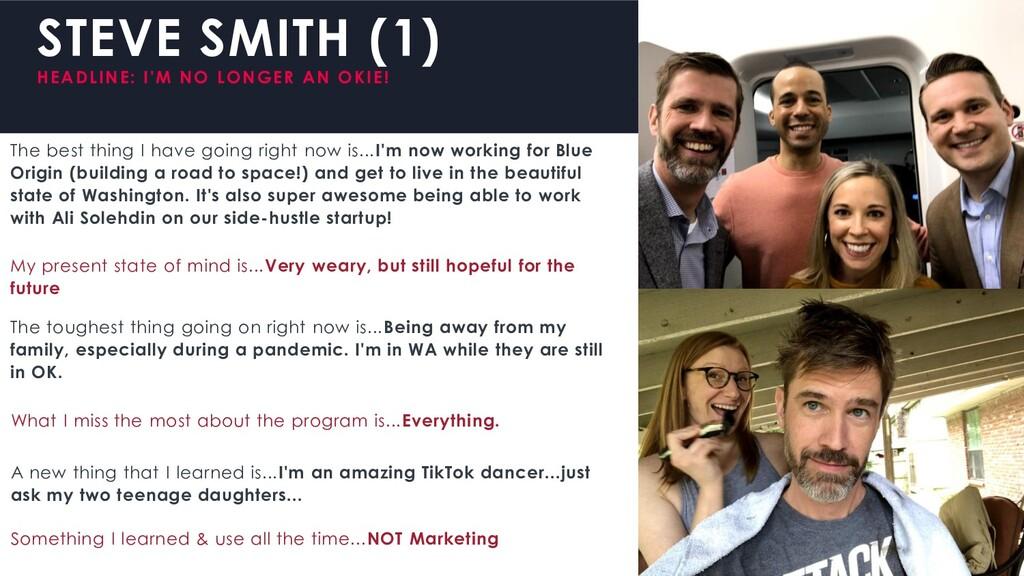 STEVE SMITH (1) HEADLINE: I'M NO LONGER AN OKIE...