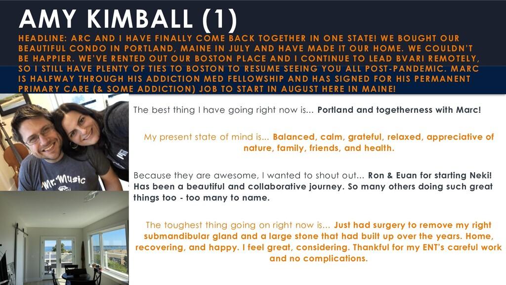 AMY KIMBALL (1) HEADLINE: ARC AND I HAVE FINALL...