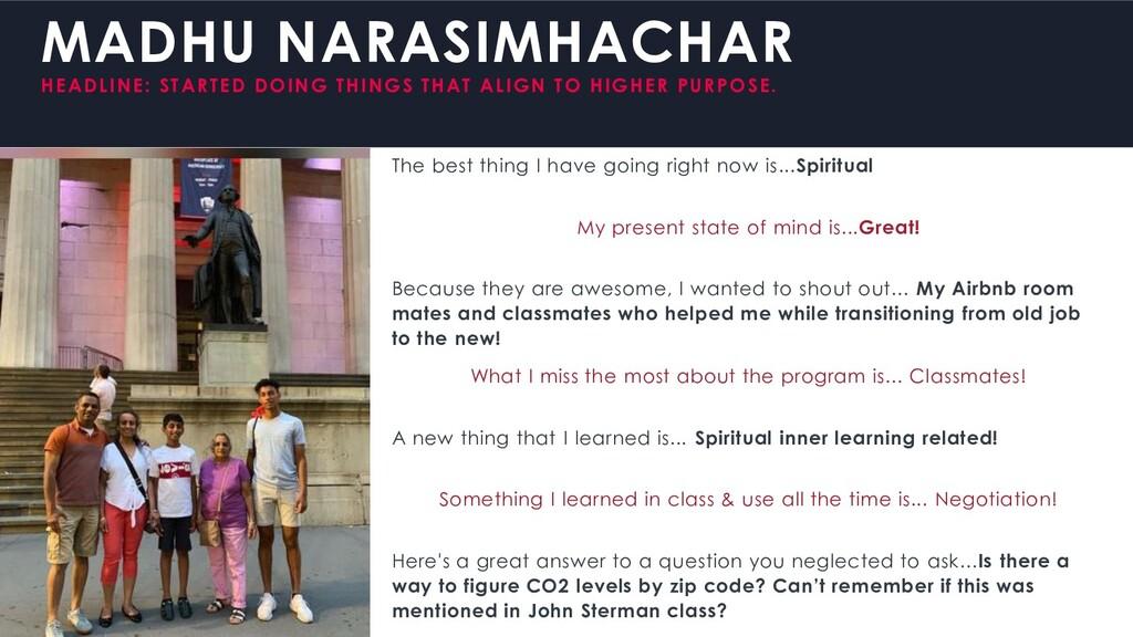 MADHU NARASIMHACHAR HEADLINE: STARTED DOING THI...