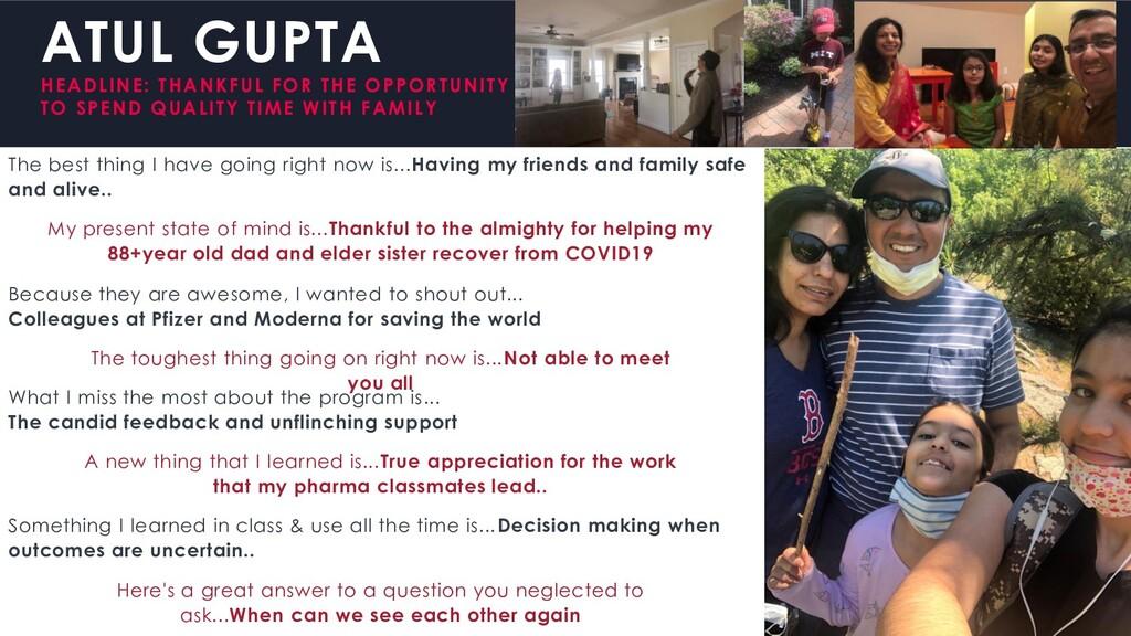ATUL GUPTA HEADLINE: THANKFUL FOR THE OPPORTUNI...