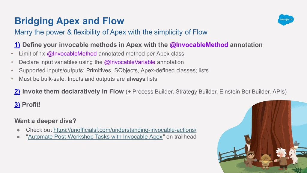 Bridging Apex and Flow 1) Define your invocable...