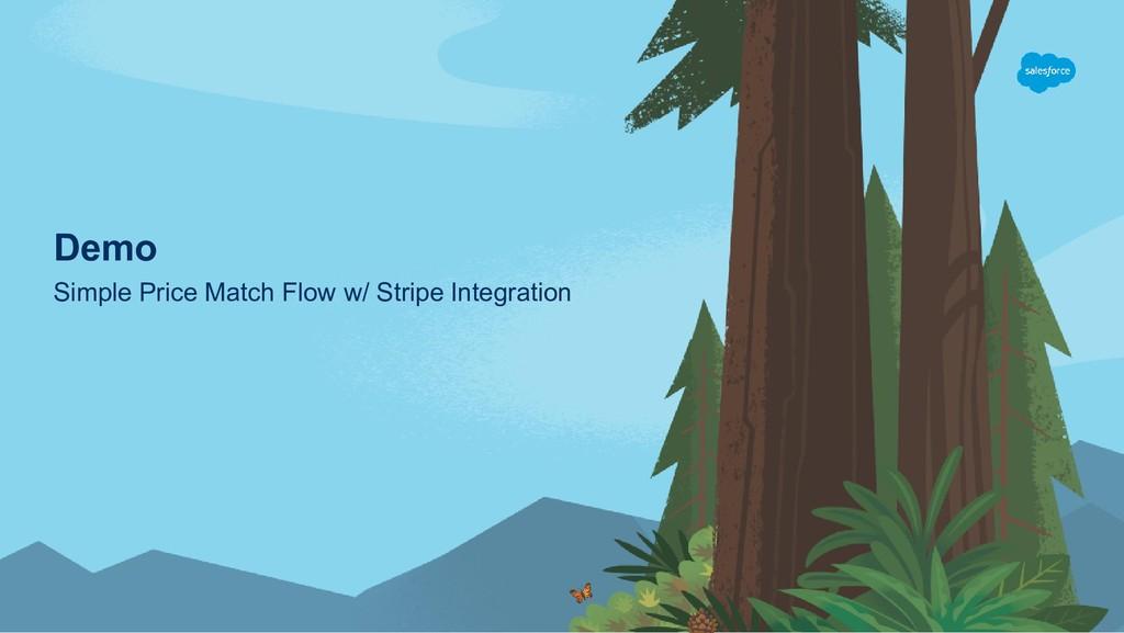 Demo Simple Price Match Flow w/ Stripe Integrat...