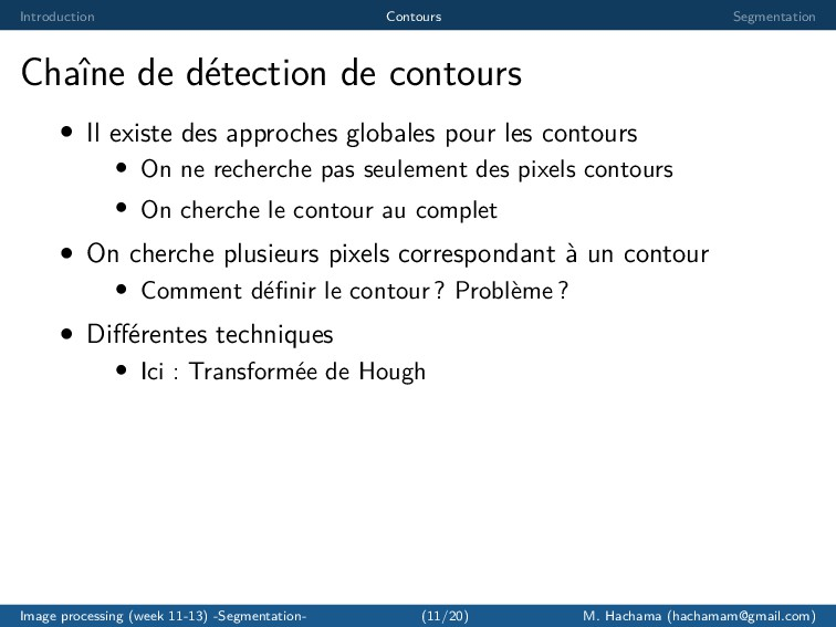 Introduction Contours Segmentation Chaˆ ıne de ...