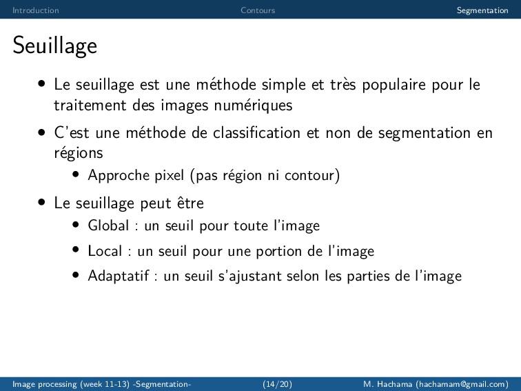 Introduction Contours Segmentation Seuillage • ...