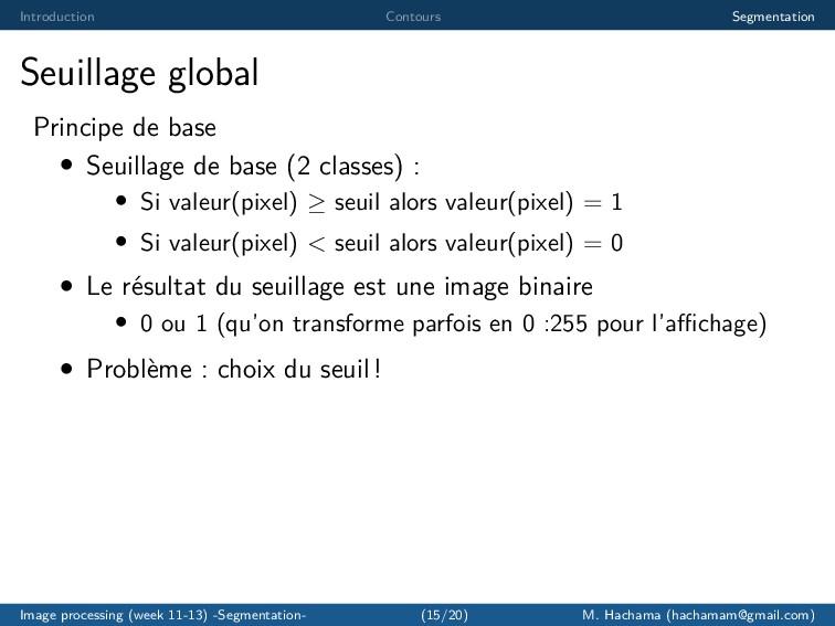 Introduction Contours Segmentation Seuillage gl...