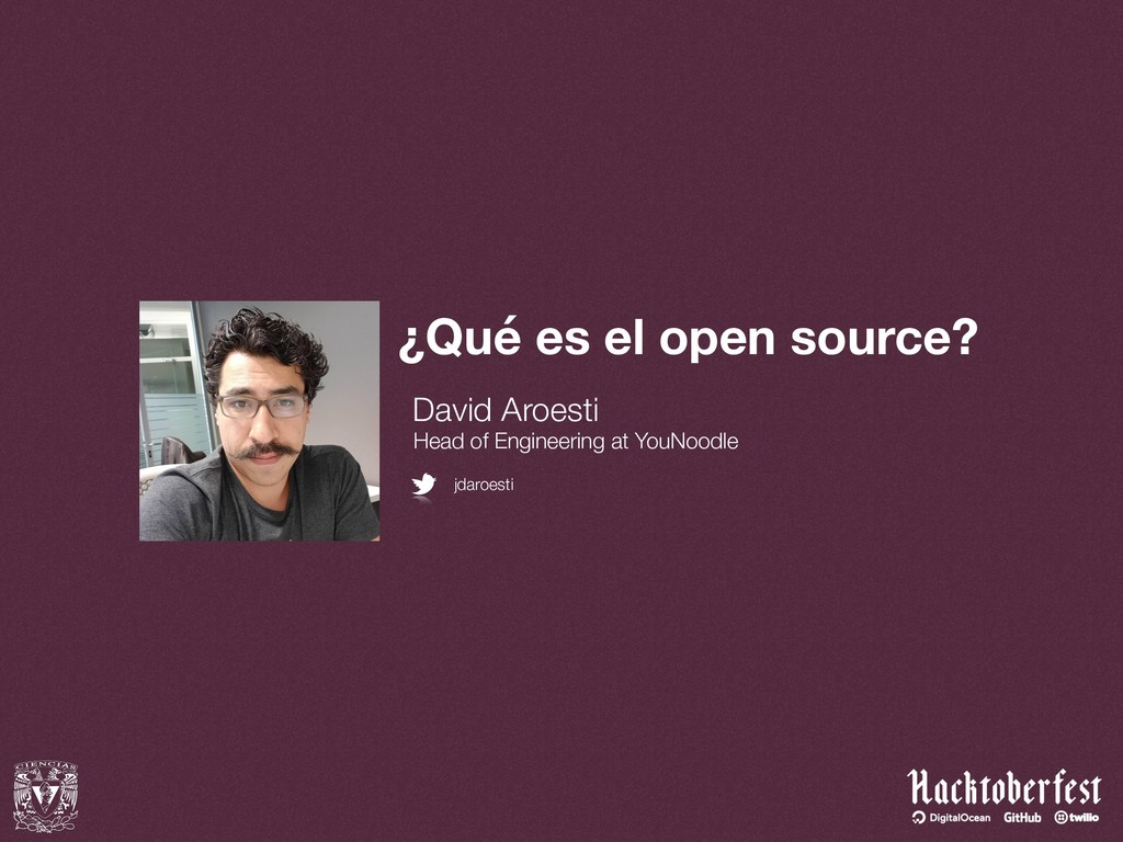 ¿Qué es el open source? David Aroesti Head of E...