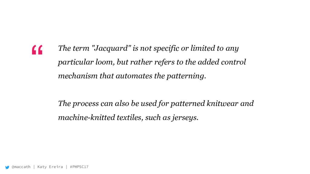 "@maccath | Katy Ereira | #PHPSC17 "" The term ""J..."