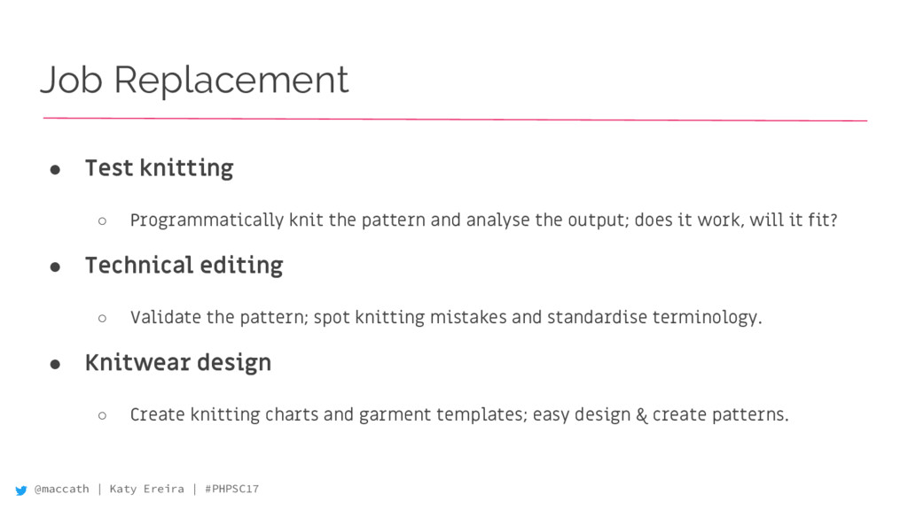 @maccath | Katy Ereira | #PHPSC17 Job Replaceme...