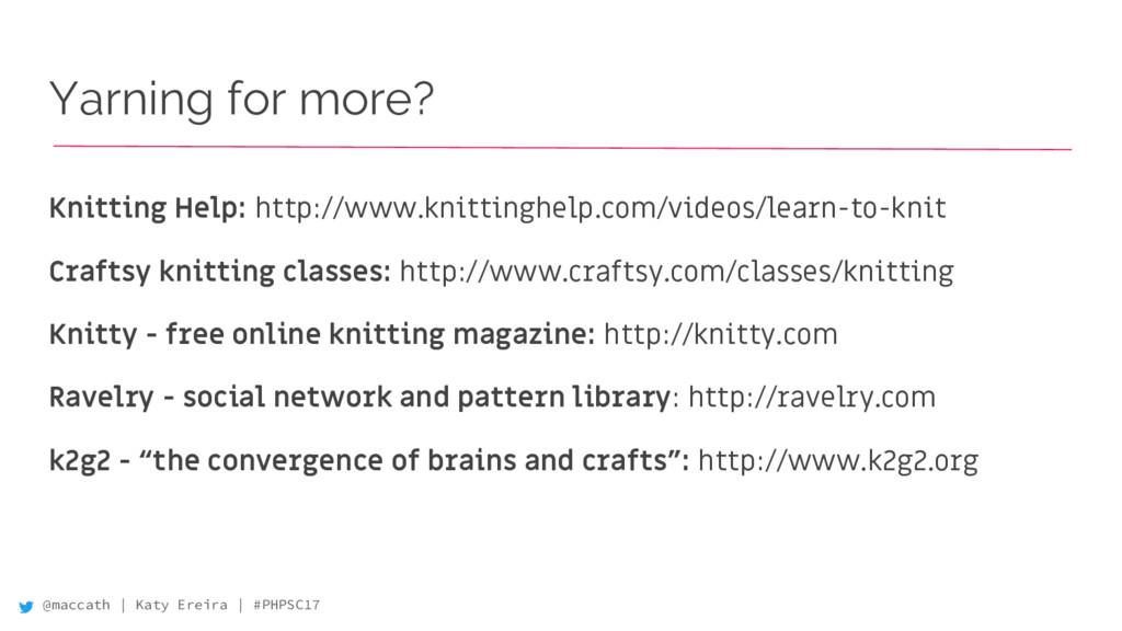 @maccath | Katy Ereira | #PHPSC17 Yarning for m...