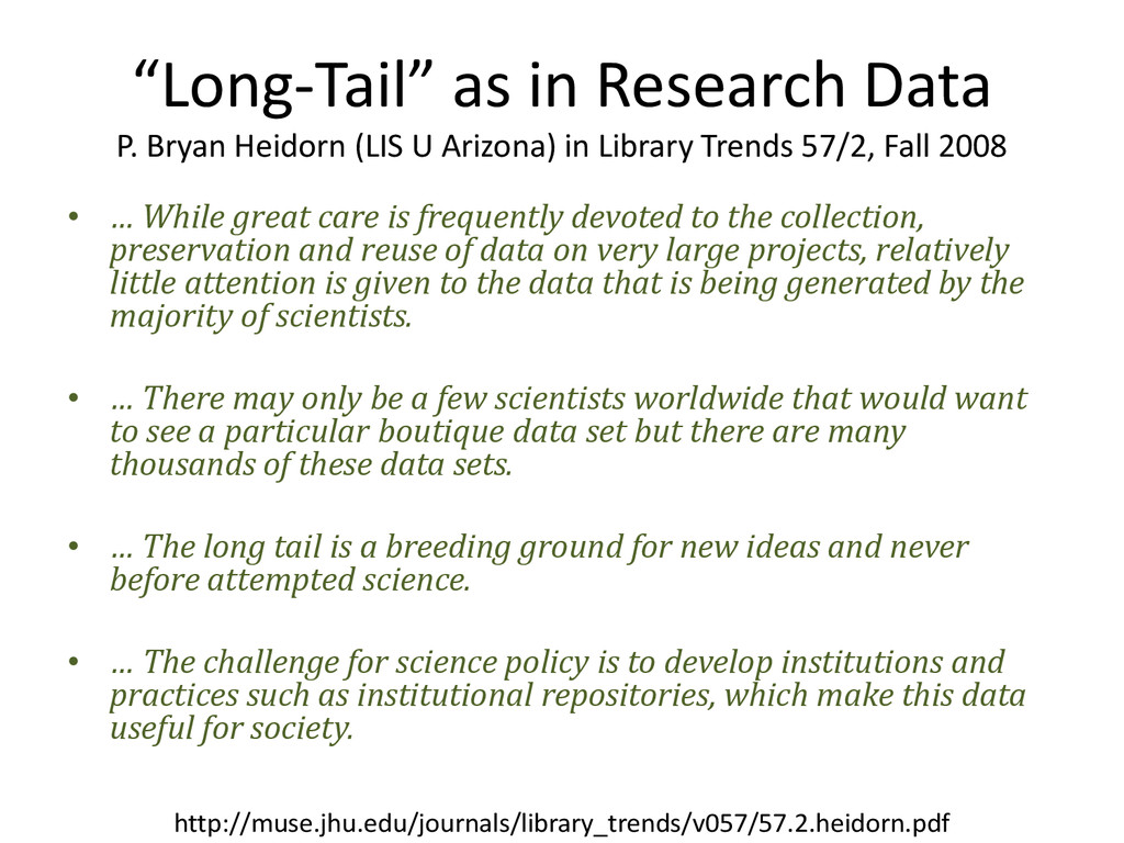 """Long-Tail"" as in Research Data P. Bryan Heidor..."