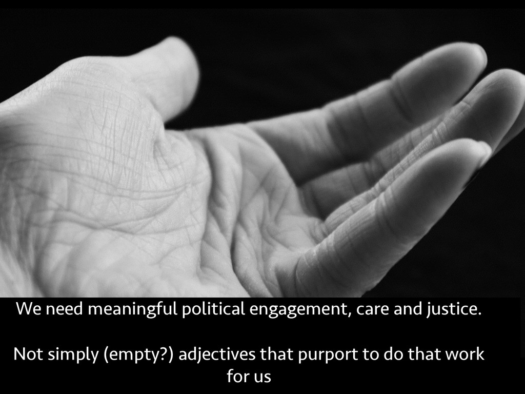We need meaningful political engagement, care a...