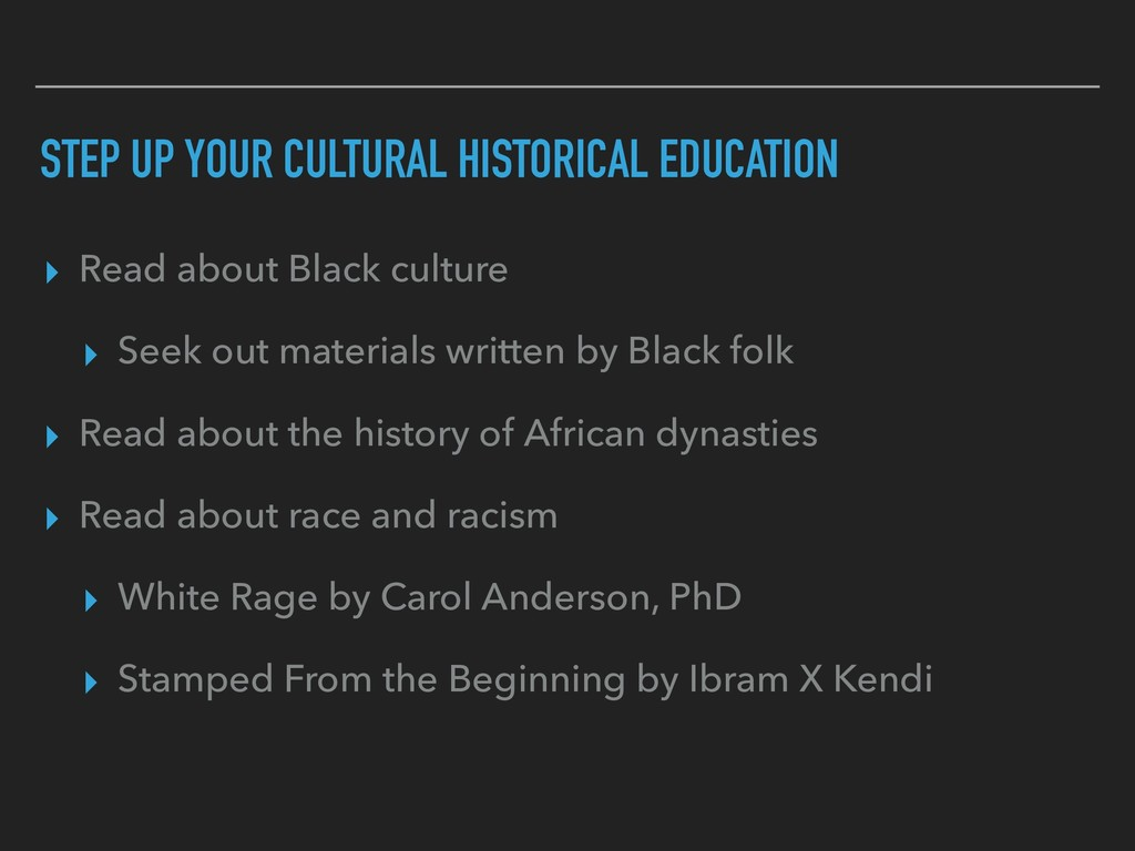 STEP UP YOUR CULTURAL HISTORICAL EDUCATION ▸ Re...