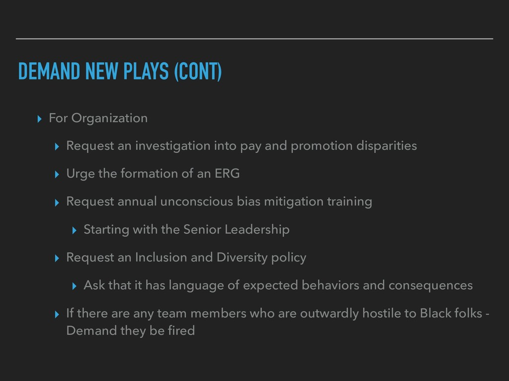 DEMAND NEW PLAYS (CONT) ▸ For Organization ▸ Re...