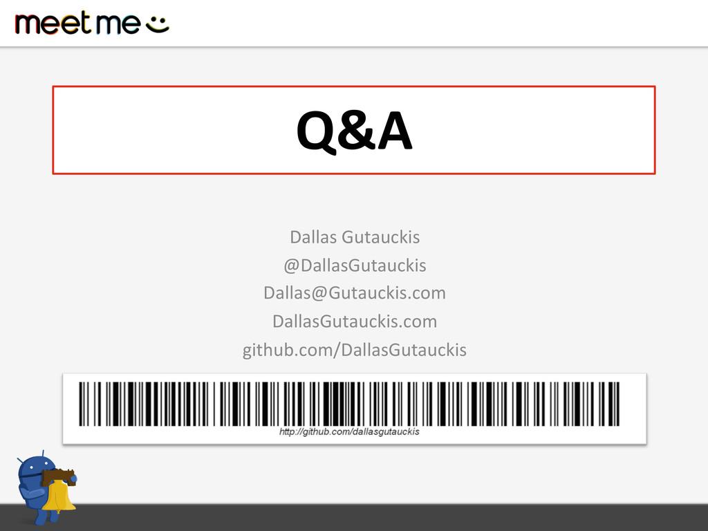 Q&A  Dallas Gutauckis  @DallasGutaucki...