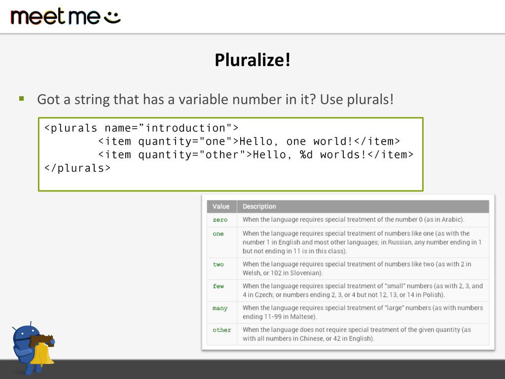 Pluralize!  § Got a string that...