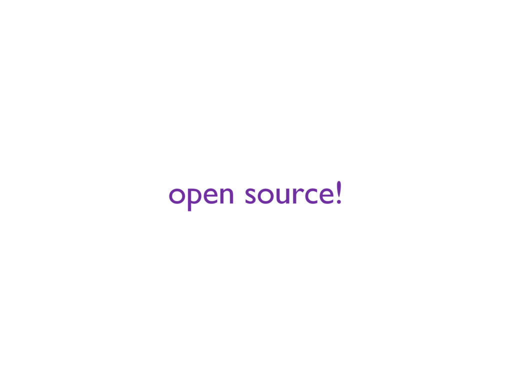 open source!