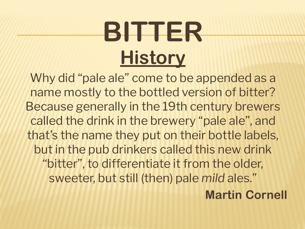 "BITTER History Why did ""pale ale"" come to be ap..."