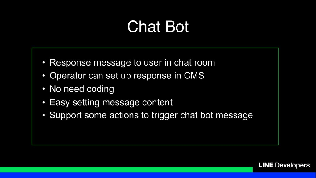 • Response message to user in chat room • Opera...