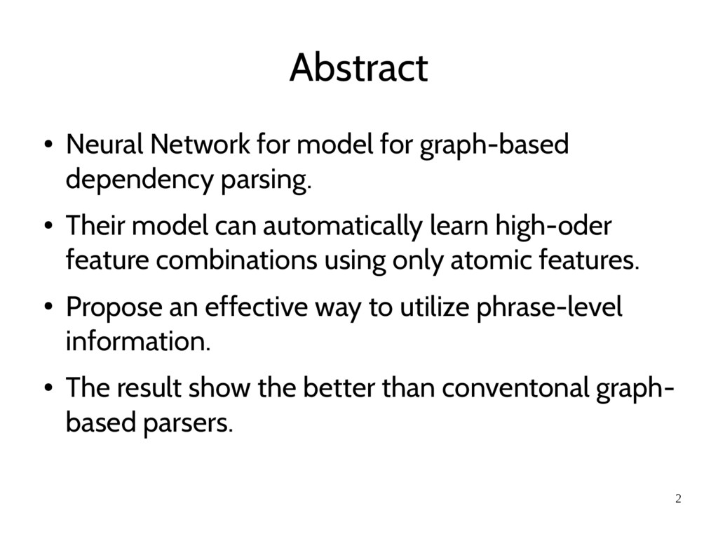 2 Abstract ● Neural Network for model for graph...