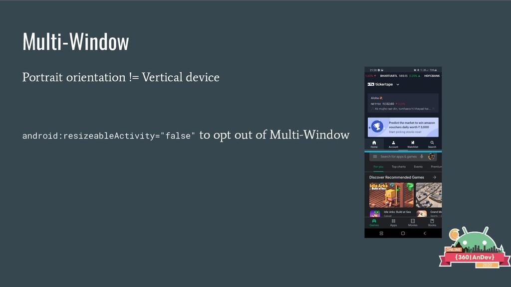 Multi-Window Portrait orientation != Vertical d...