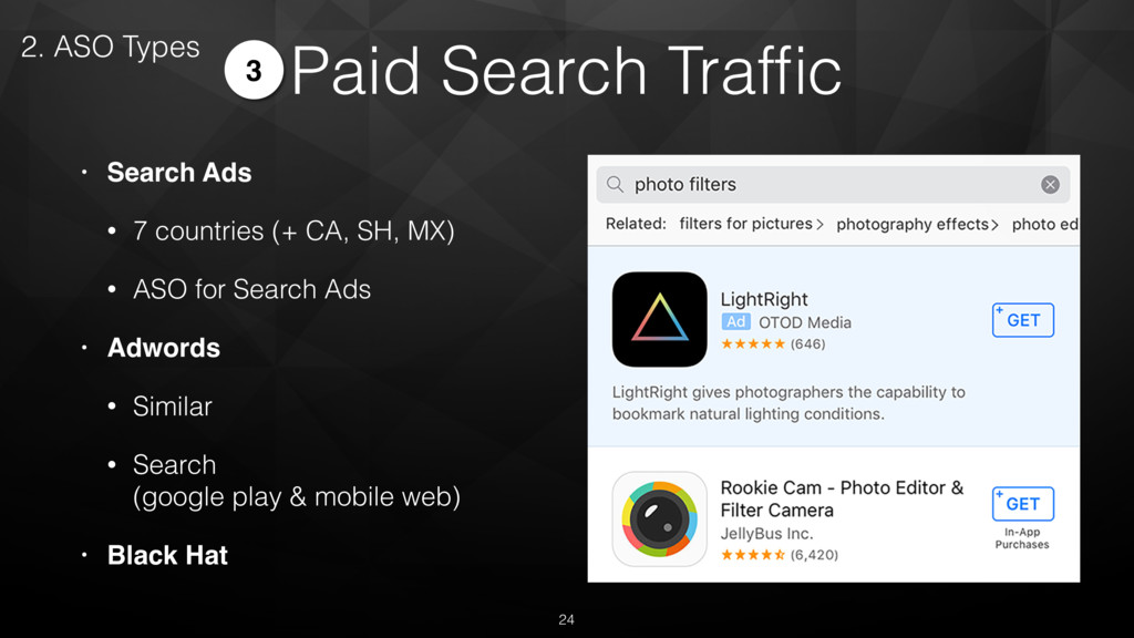 • Search Ads • 7 countries (+ CA, SH, MX) • ASO...