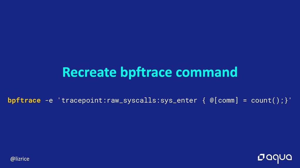 bpftrace -e 'tracepoint:raw_syscalls:sys_enter ...