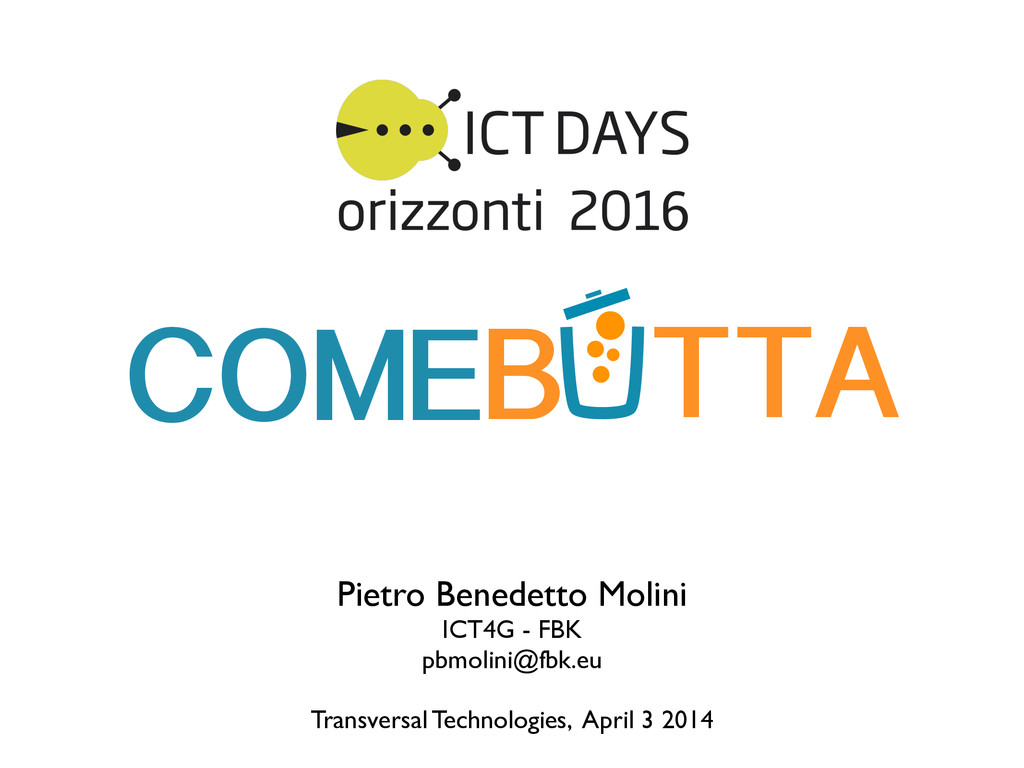 Pietro Benedetto Molini  ICT4G - FBK  pbmol...
