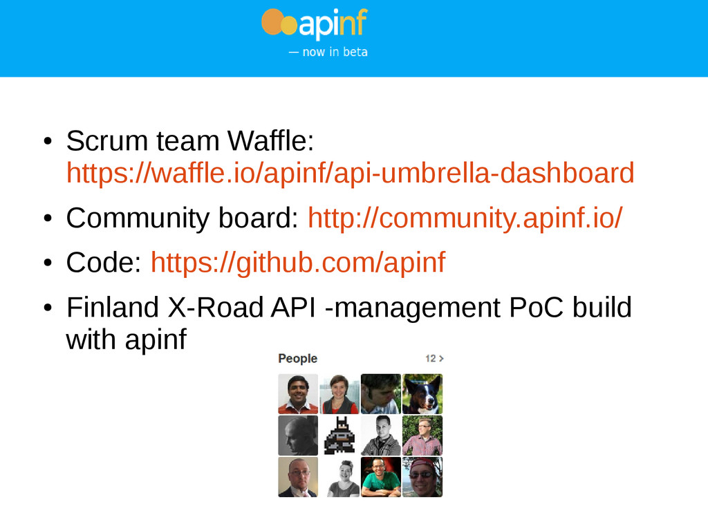 ● Scrum team Waffle: https://waffle.io/apinf/ap...