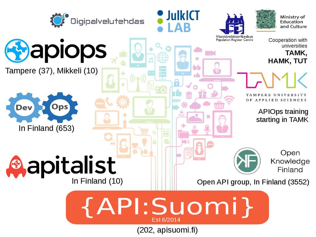 Cooperation with universities TAMK, HAMK, TUT T...