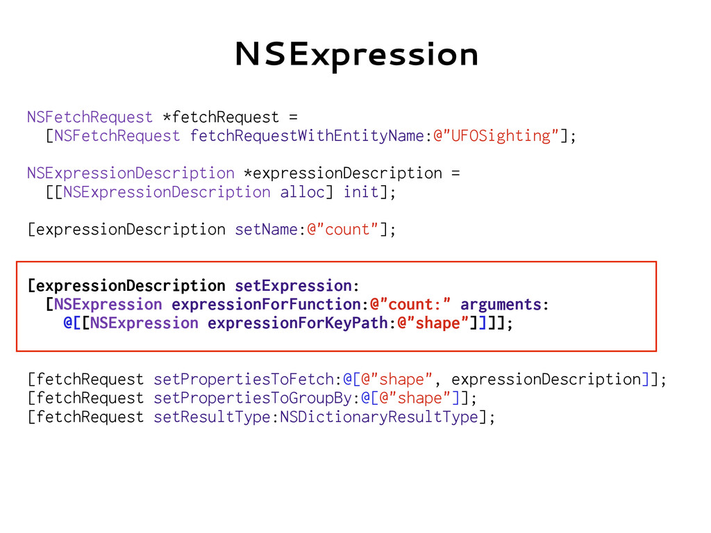 NSExpression NSFetchRequest *fetchRequest = [NS...