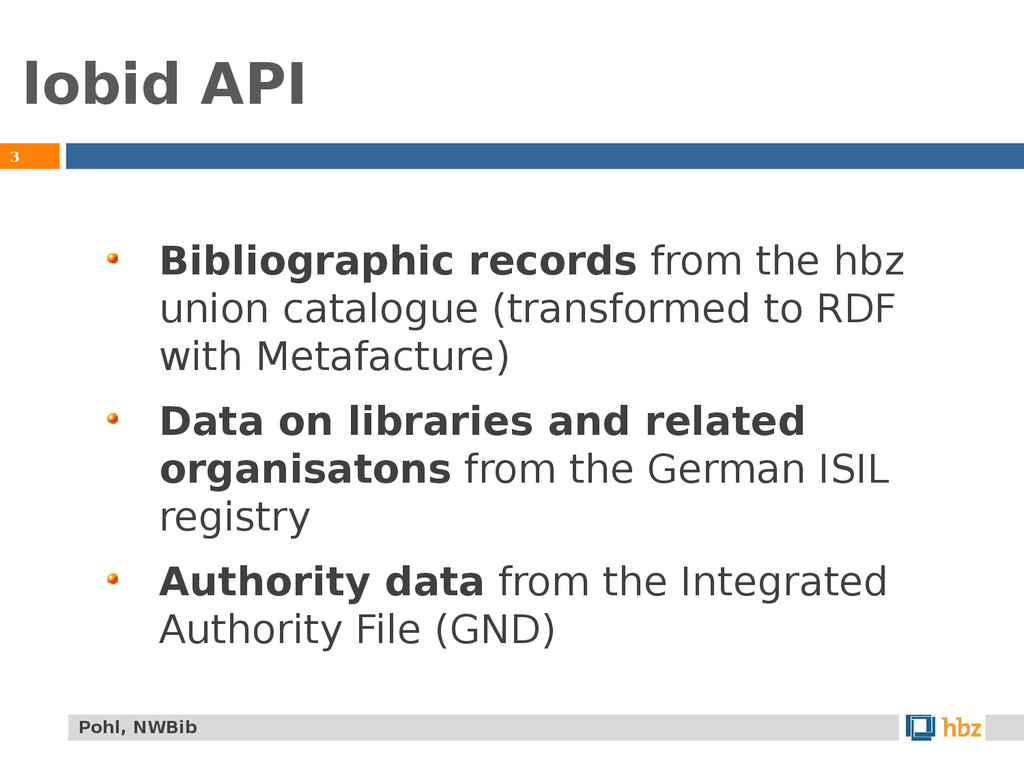 lobid API 3 Bibliographic records from the hbz ...