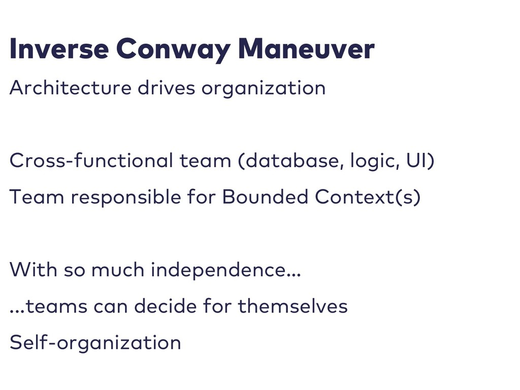 Inverse Conway Maneuver Architecture drives org...