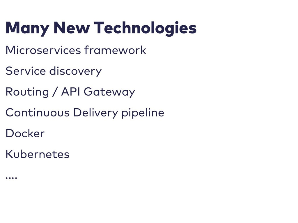 Many New Technologies Microservices framework S...
