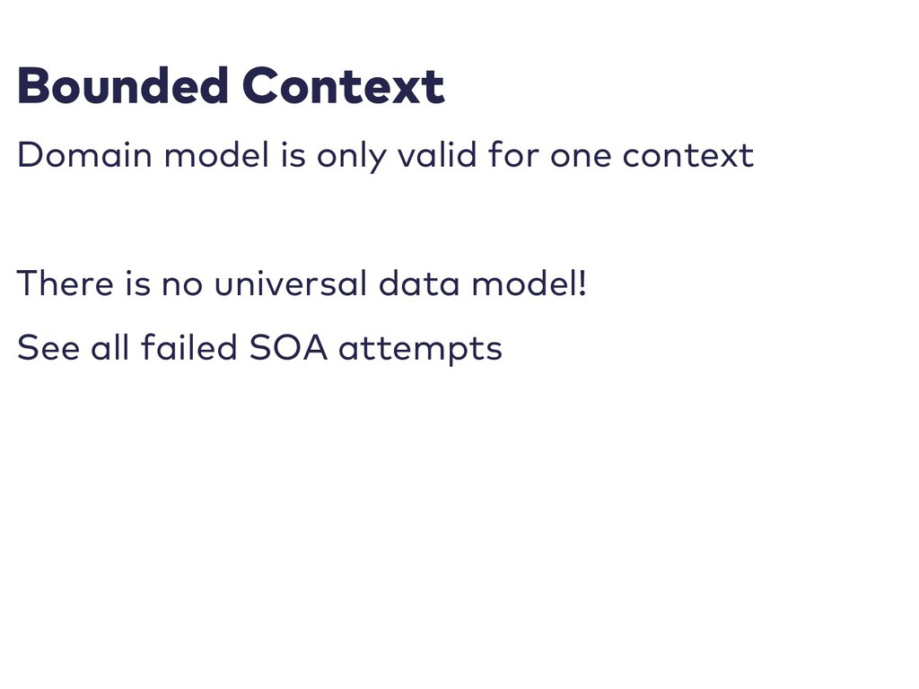 Bounded Context Domain model is only valid for ...