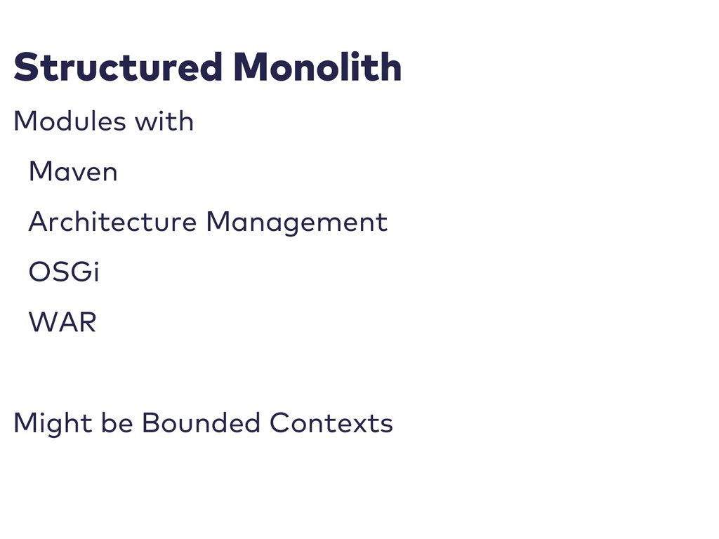 Structured Monolith Modules with Maven Architec...