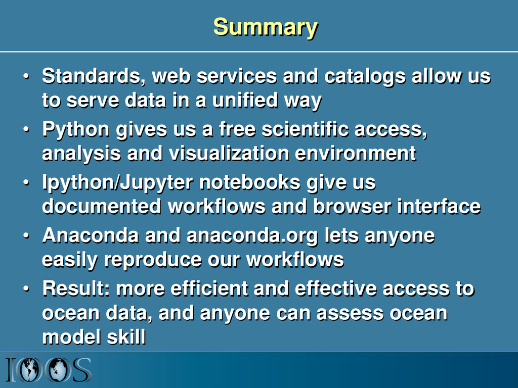 Summary • Standards, web services and catalogs ...
