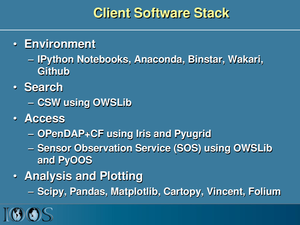 Client Software Stack • Environment – IPython N...