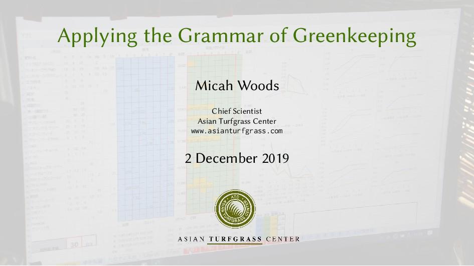 Applying the Grammar of Greenkeeping Micah Wood...
