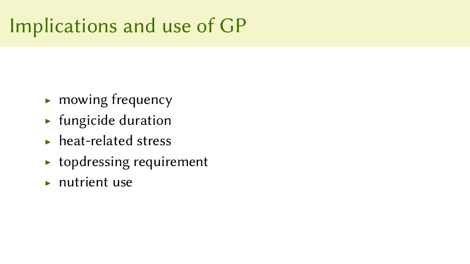 Implications and use of GP ▶ mowing frequency ▶...