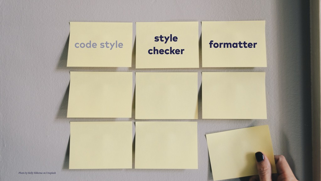 code style style checker formatter Photo by Kel...