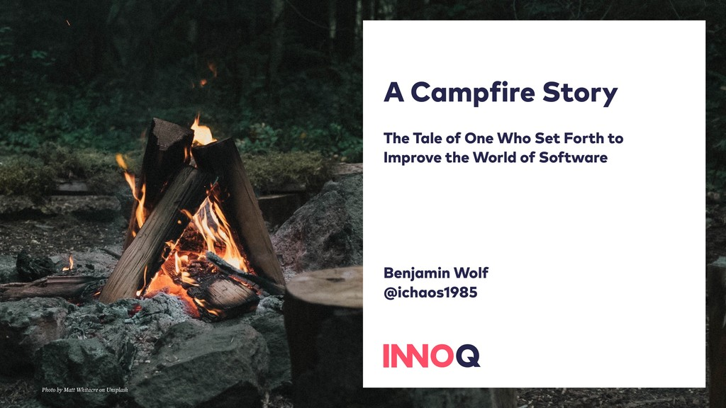 A Campfire Story The Tale of One Who Set Forth ...