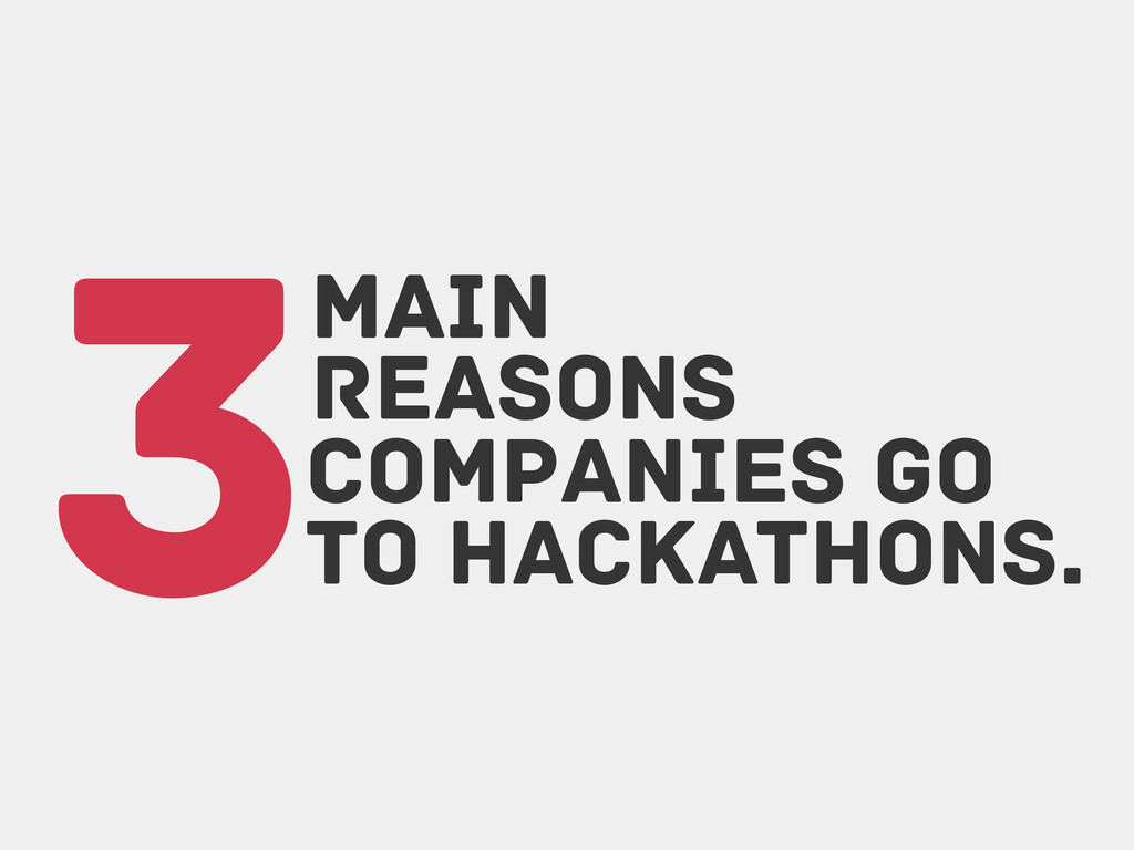 3Reasons Companies go to hackathons. main
