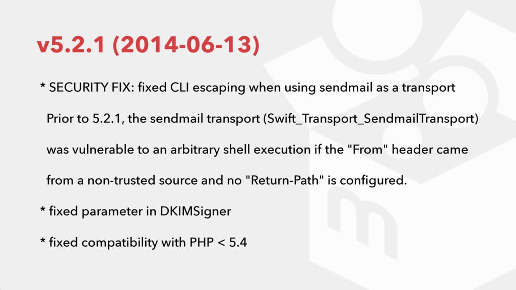 v5.2.1 (2014-06-13) * SECURITY FIX: fixed CLI es...