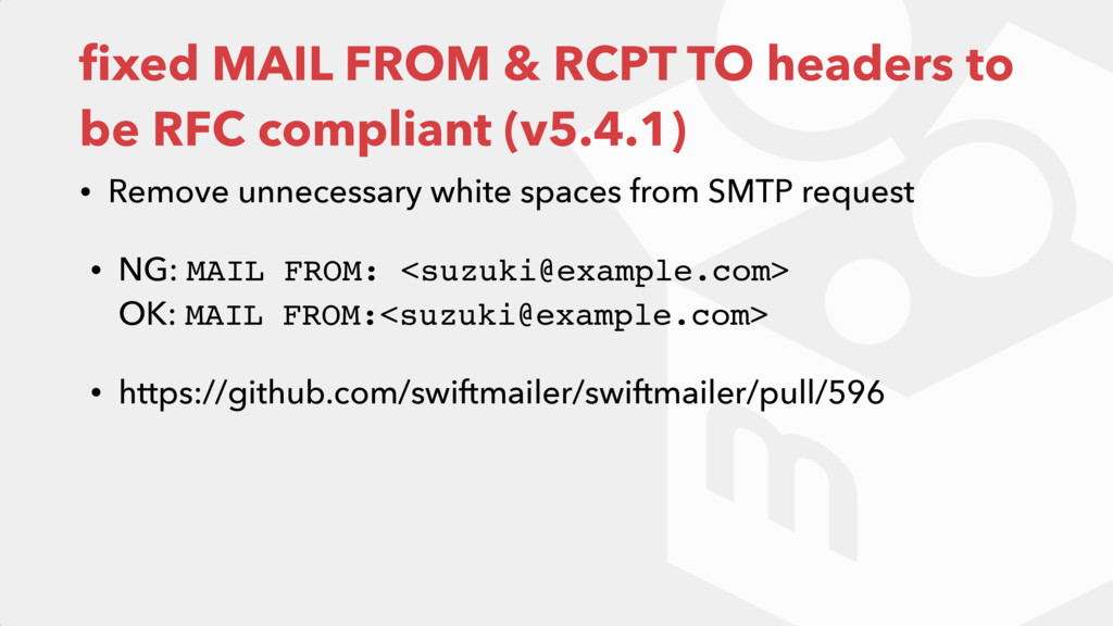 fixed MAIL FROM & RCPT TO headers to be RFC comp...